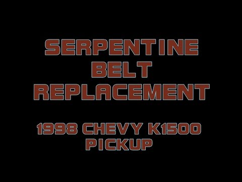 ⭐ 1998 Chevy K1500 Pickup - Replacing The Serpentine Belt