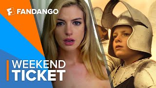 In Theaters Now: Serenity, The Kid Who Would Be King   Weekend Ticket