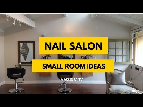 35+ Cute Small Space Nail Salon Room Set up Ideas