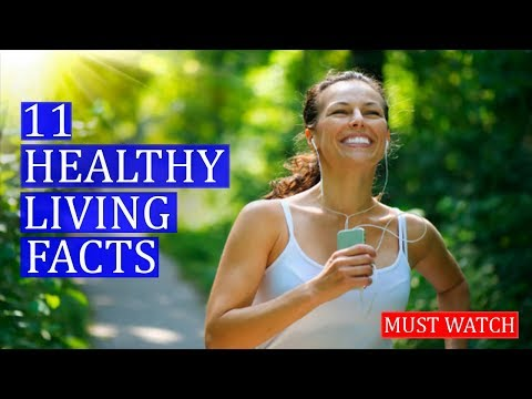 11 Facts About Healthy Living | Healthy Lifestyle Tips For Adults