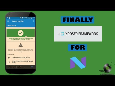 Finally Xposed Framework on Android Nougat SDK 25    Installation Guide and review   