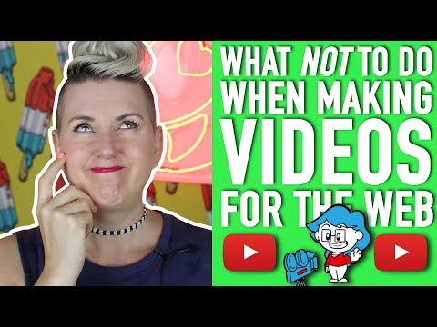 What NOT to do when Making Videos for YouTube