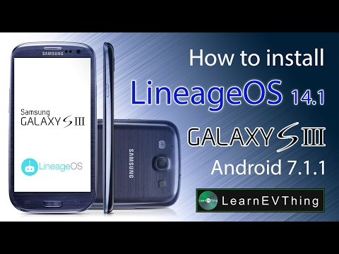 Install Lineage OS 14.1 on Samsung S3 | Android Nougat 7.1.1