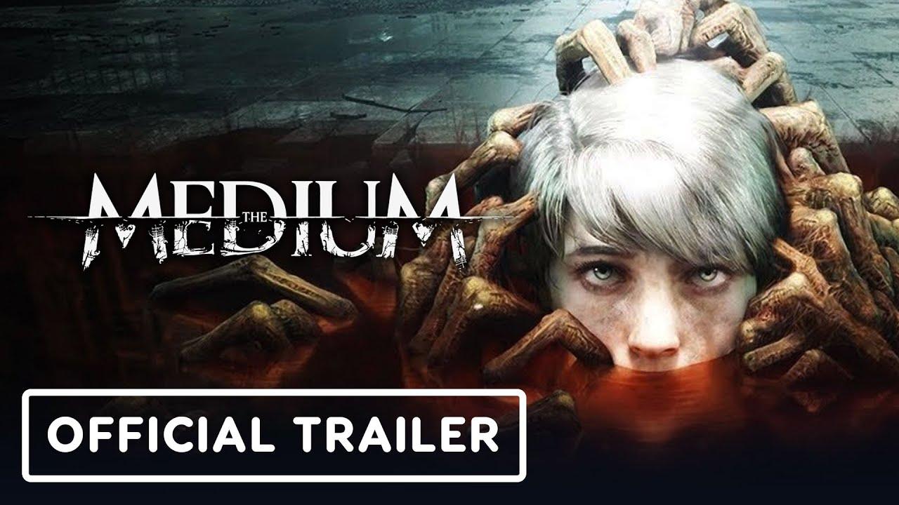 The Medium - Official Launch Trailer