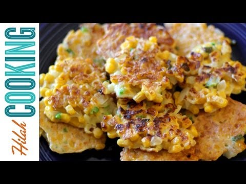 How To Make Corn Fritters | Hilah Cooking