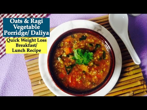 Oats and Ragi porridge Recipe   How to make Healthy Oats & Ragi Daliya   Breakfast For Weight Loss