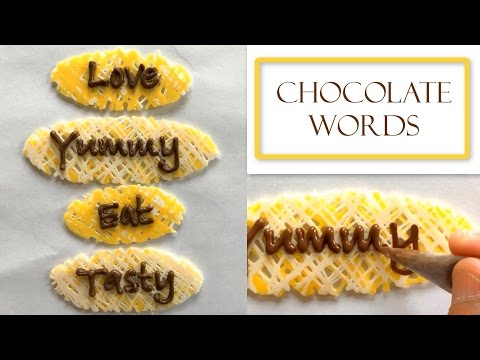 How to Make Chocolate Words | Great for Names and Monograms