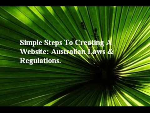 Simple Steps To Creating A Website: Australian Law & Regulations