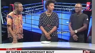IBF Super Bantamweight Bout - The Pulse Sports (23-6-17)