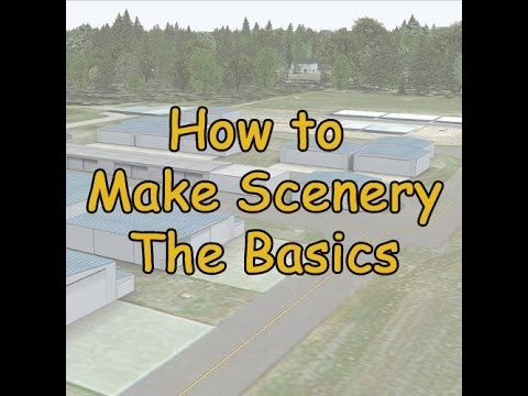 How To: Make FSX scenery (The Basics)