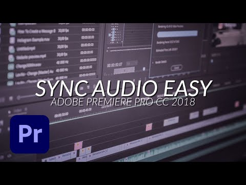 Sync/Replace Audio with Video in Adobe Premiere Pro CC 2018 - Tutorial