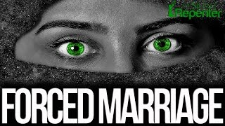 Forced Marriage - Oppression In The Name Of Islam - The Silent Repenter