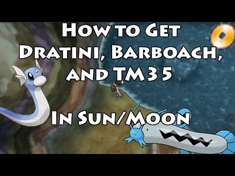 How to Get Dratini, Barboach, and TM 35 Flamethrower in Pokemon Sun/Moon