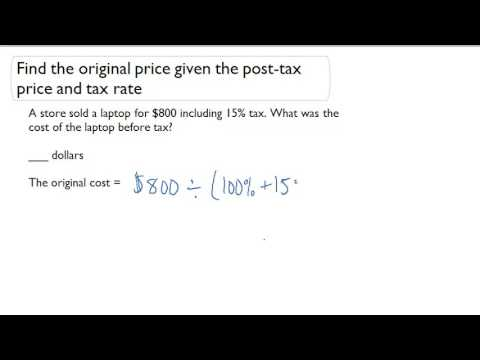 Find the original price given the post-tax price and tax rate