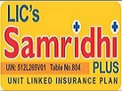 Lic Samridhi Plus Nav Returns Brochure Review Plan Details Policy Status 804 Example Benefit Premium
