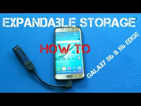 Galaxy S6 & S6 Edge how to expand your Storage (Mirco SD, FlashDrive)