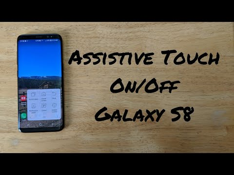 How to turn on assistive touch Galaxy S8 /S8 plus