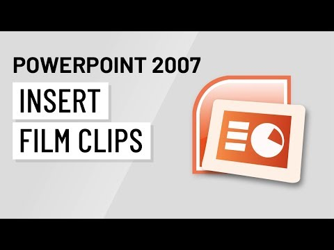 PowerPoint 2007: Inserting Film Clips