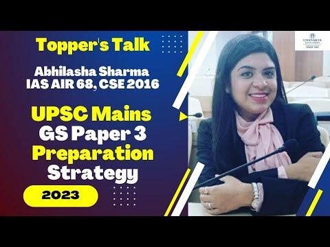 How to prepare  for GS Paper 3 & PSIR by Abhilasha Sharma (AIR 68 - CSE 2016)