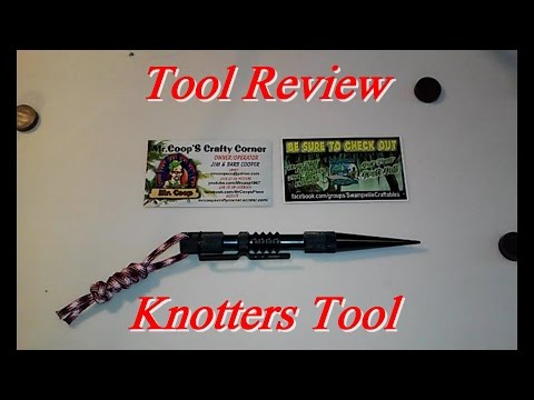 TOOL REVIEW: Knotters Tool