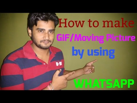Make a MOVING PICTURE/GIF by whatsapp-- very simple** Must Watch