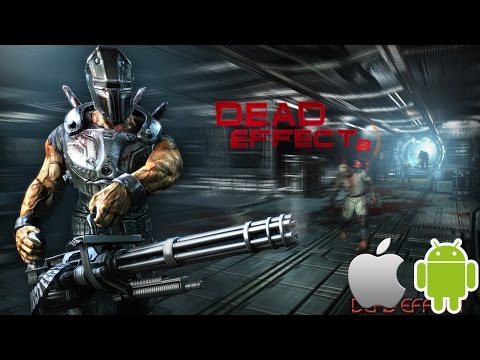 Dead Effect 2 GamePlay Teaser, Trailer for iPhone iPad Android. Get Paid Apps FREE NO Jailbreak