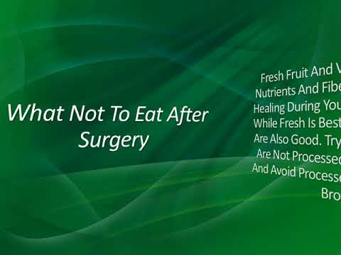 What Not To Eat After Surgery