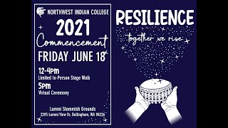 Northwest Indian College Commencement 2021