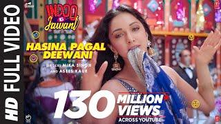 Hasina Pagal Deewani: Indoo Ki Jawani (Full Song) Kiara Advani, Aditya S | Mika S,Asees K,Shabbir A