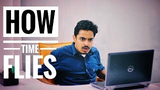 How Time Flies | Bekaar Films | Hilarious
