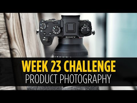 Week #23 - Product Photography - Photo Challenge