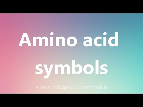 Amino acid symbols - Medical Meaning