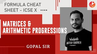Matrices & Arithmetic Progressions Formula Cheat Sheet | ICSE Class 10 Math Chapter 9 & 10 | Vedantu