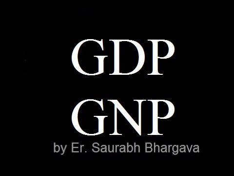 GDP of India & GNP of India( IAS / UPSC Indian Economy lecture)