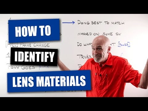 How To Identify Lens Materials