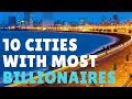 Download Top 10 Cities With Most Billionaires 2018✔️ MP3,3GP,MP4