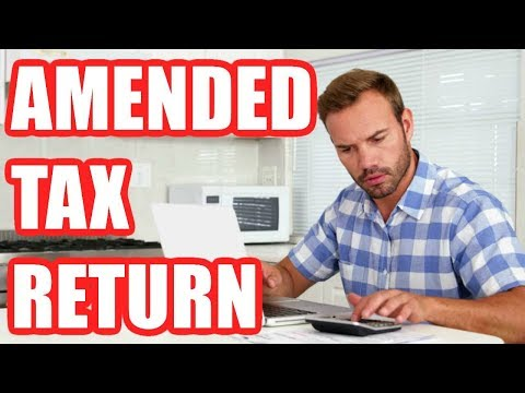 How to File an Amended Tax Return 2018 Step By Step