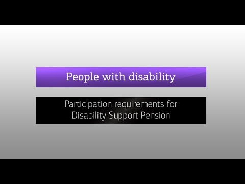 Participation requirements for Disability Support Pension