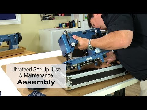 Machine Assembly of Your New Sailrite Ultrafeed