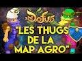 Les Thugs De La Map Agro Dofus
