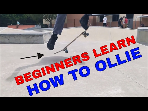 BEGINNERS LEARN HOW TO OLLIE | BEGINNERS SKATE