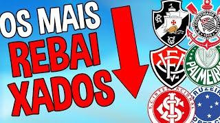 OS TIMES MAIS REBAIXADOS DO BRASILEIRÃO!!