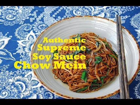 How to Make Authentic Cantonese Chow Mein (豉油皇炒面)