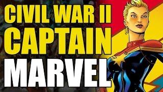 Marvel Comics Civil War 2: All New Captain Marvel Explained