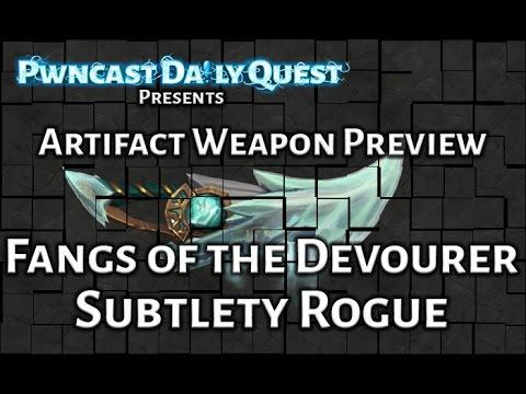 Subtlety Rogue Artifact Weapon Preview: World of Warcraft Legion Beta