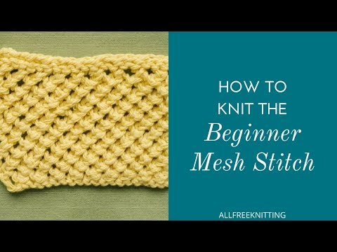 How to Knit the Beginner Mesh Stitch