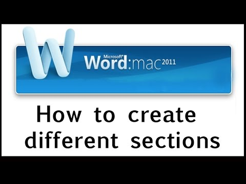 How to create a file with different sections and different page orientation in Word 2011 for MAC