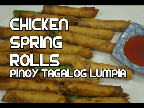 Paano magluto Chicken Spring Roll Recipe - Tagalog Pinoy Lumpia