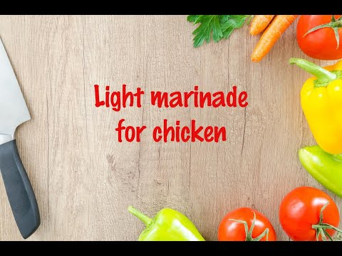 How to cook - Light marinade for chicken