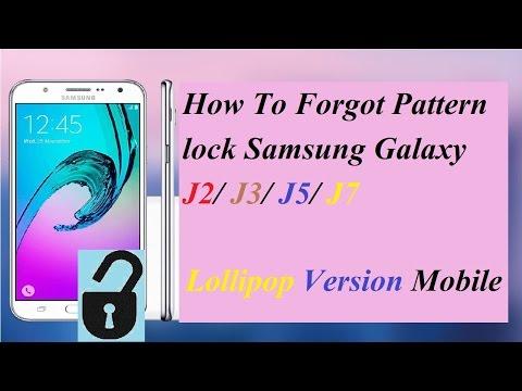 How To Forgot Pattern, Pin, Password lock Samsung Galaxy J2/J3/J5/J7